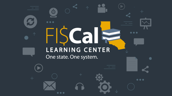 FI$Cal Learning Center Launches Today