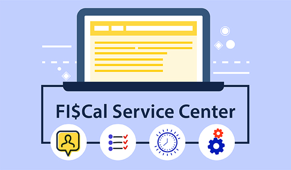 FI$Cal Service Center Self-Service Tips and Reminders