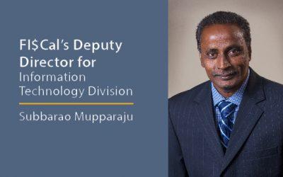 FI$Cal CIO Mupparaju's Q&A with Techwire