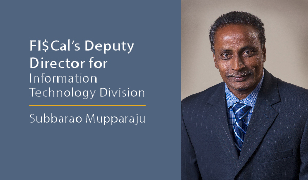 FI$Cal CIO Mupparaju's Q&A with Techwire